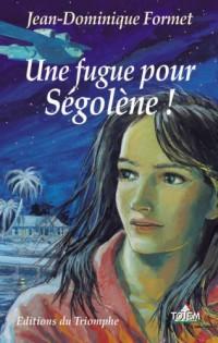 Une fugue pour Ségolène 1