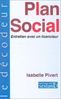 Plan social : Entretien avec un licencieur
