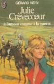 Julie Crevecoeur  T5 - a l'Amour Comme a la Guerre