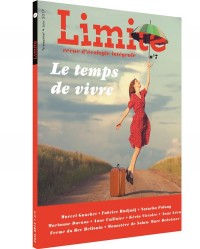 Revue Limite N 7. le Temps de Vivre
