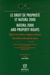 Le droit de la propriété et natura 2000 natura 2000 and property rights : rapport de synthèse et rapports nationaux International and national reports Edition bilingue français-anglais
