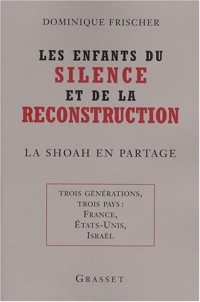 Les enfants du silence et de la reconstruction
