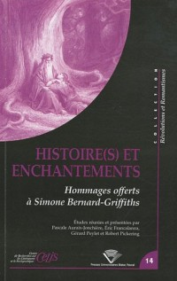 Histoire(s) et enchantements : Hommages offerts à Simone Bernard-Griffiths