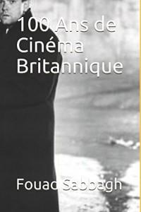 100 Ans de Cinéma Britannique