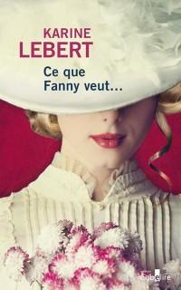 Ce que Fanny veut