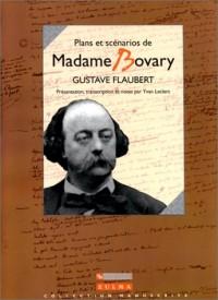 Plans et scénarios de Madame Bovary