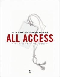 All Access : De la scène aux coulisses de la pop