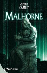 Malhorne, tome 1