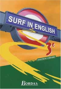 Surf in English : Anglais, 3e (Manuel)