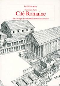 Naissance d'une cite romaine