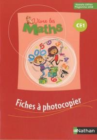 Vivre les Maths CE1 : Fiches à photocopier, programme 2008