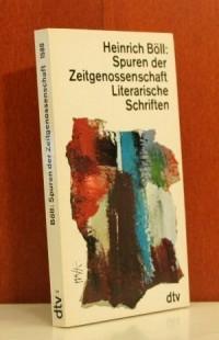 Spuren der Zeitgenossenschaft. Literarische Schriften.