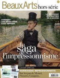 La saga de l'impressionnisme