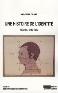 Une histoire de l'identité : France 1715-1815
