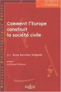 Comment l'Europe construit la société civile : Tome 9