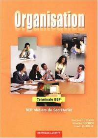 Organisation Tle BEP métiers du secrétariat