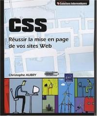 CSS - Réussir la mise en page de vos sites Web