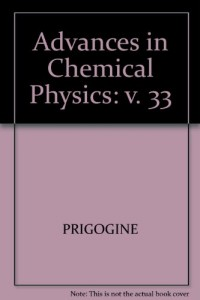 Advances in Chemical Physics: v. 33