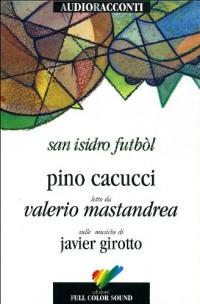 San Isidro Futból. Audiolibro. CD Audio