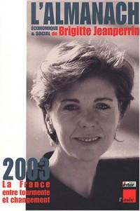 L'Almanach économique & social 2003 : La France entre tourmente et changement