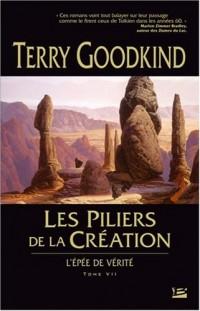 L'Epée de Vérité, Tome 7 : Les piliers de la création