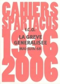 La Greve Generalisee (Mai-Juin 68)