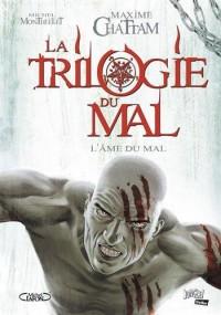 La trilogie du mal, Tome 3