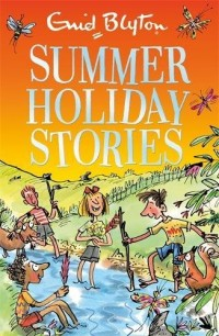 Summer Holiday Stories: 22 Sunny Tales