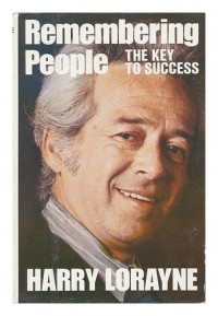 Remembering People : the Key to Success / Harry Lorayne