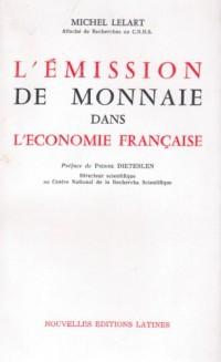L emission de monaie dans l économie française