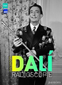 Radioscopie Salvador Dali