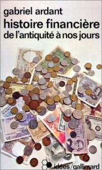 Histoire financière de l'antiquité à nos jours