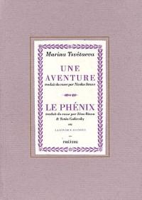 Une aventure - le phenix ou la fin de Casanova