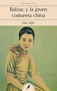 Balzac y la joven costurera china/ Balzac and the Little Chinese Seamstress