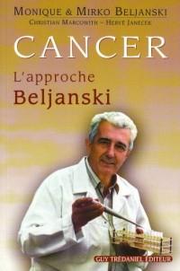 Cancer : L'approche Beljanski