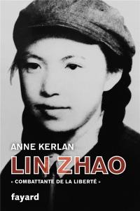 Lin Zhao: Combattante de la liberté