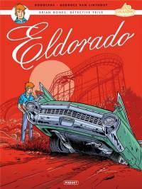 Brian Bones T2: Eldorado
