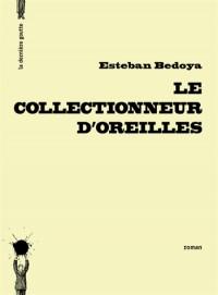 Collectionneur d'Oreilles (le)