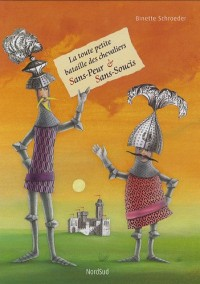 La toute petite bataille des chevaliers Sans-Peur & Sans-Soucis