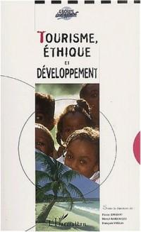 Tourisme, éthique et développement