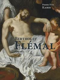 Bertholet Flémal (1614-1675) : Le