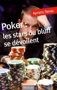 Poker : les stars du bluff se dévoilent