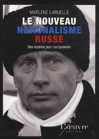 Le nouveau nationalisme russe : Des repères pour comprendre