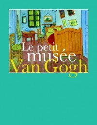 Le petit musée Van Goth
