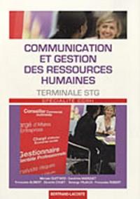 Communication et gestion des ressources humaines Tle STG Spcécialité CGRH