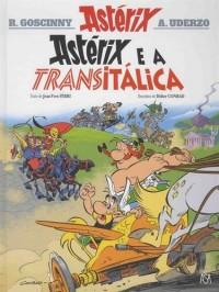 Uma aventura de Astérix, Tome 37 : Astérix e a Transitalica