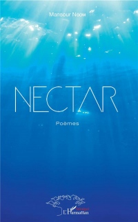 Nectar: Poèmes