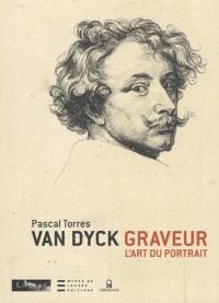 Van Dyck graveur et l'art du portrait