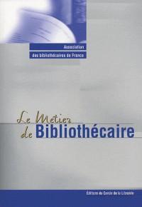 Le Metier de Bibliothecaire