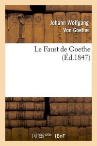 Le Faust de Goethe  ed 1847